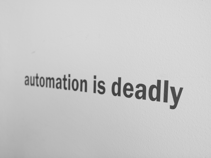 automation is deadly